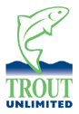Proud and active member of Trout Unlimited